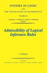 Admissibility of Logical Inference Rules - V.V. Rybakov