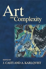 Art and Complexity - J. Casti