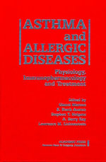 Asthma and Allergic Diseases : Physiology, Immunopharmacology, and Treatment   FIFTH INTERNATIONAL SYMPOSIUM