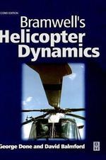 Bramwell's Helicopter Dynamics - A. R. S. Bramwell