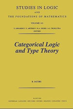 Categorical Logic and Type Theory - B. Jacobs