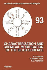 Characterization and Chemical Modification of the Silica Surface - E.F. Vansant