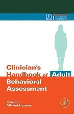 Clinician's Handbook of Adult Behavioral Assessment - Michel Hersen