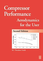 Compressor Performance : Aerodynamics for the User - Theodore Gresh