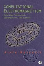 Computational Electromagnetism : Variational Formulations, Complementarity, Edge Elements - Alain Bossavit