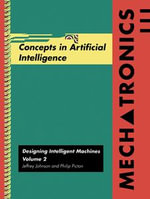 Mechatronics Volume 2 : Concepts in Artifical Intelligence - Jeffrey Johnson