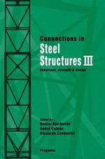 Connections in Steel Structures III : Behaviour, Strength and Design - R. Bjorhovde