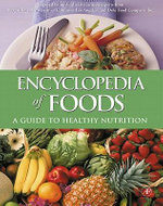 Encyclopedia of Foods : A Guide to Healthy Nutrition