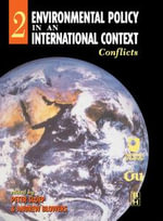 Environmental Policy in an International Context : Conflicts of Interest