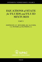Equations of State for Fluids and Fluid Mixtures : Experimental Thermodynamics - J.V. Sengers