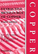 Extractive Metallurgy of Copper - William G. Davenport