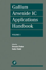 Gallium Arsenide IC Applications Handbook : c1995