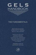 Gels Handbook, Four-Volume Set
