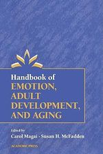 Handbook of Emotion, Adult Development, and Aging