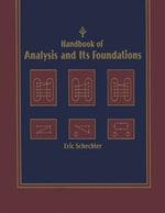 Handbook of Analysis and Its Foundations - Eric Schechter