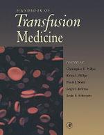 Handbook of Transfusion Medicine