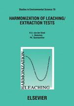 Harmonization of Leaching/Extraction Tests