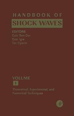 Handbook of Shock Waves, Three Volume Set