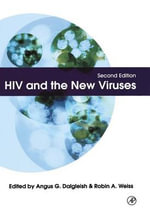 HIV and the New Viruses