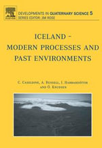 Iceland - Modern Processes and Past Environments : Modern Processes And Past Environments