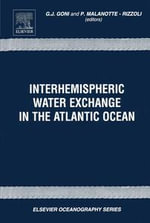 Interhemispheric Water Exchange in the Atlantic Ocean - G. J. Goni