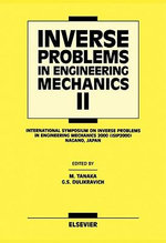 Inverse Problems in Engineering Mechanics II : International Symposium on Inverse Problems in Engineering Mechanics 2000 (Isip 2000), Nagano, Japan - G.S. Dulikravich