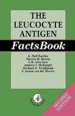 The Leucocyte Antigen Factsbook - A. Neil Barclay