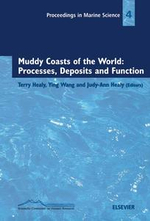 Muddy Coasts of the World : Processes, Deposits and Function: Processes, Deposits and Function
