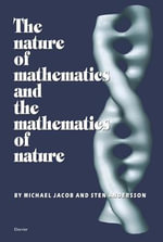 The Nature of Mathematics and the Mathematics of Nature - S. Andersson
