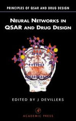 Neural Networks in QSAR and Drug Design - James Devillers
