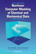 Nonlinear Computer Modeling of Chemical and Biochemical Data - James F. Rusling
