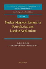 Nuclear Magnetic Resonance : Petrophysical and Logging Applications