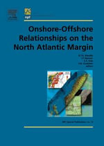Onshore-Offshore Relationships on the North Atlantic Margin : Proceedings of the Norwegian Petrolem Society Conference, October 2002, Trondheim, Norway
