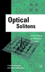 Optical Solitons : From Fibers to Photonic Crystals - Yuri S. Kivshar