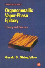 Organometallic Vapor-Phase Epitaxy : Theory and Practice - Gerald B. Stringfellow