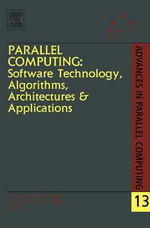Parallel Computing : Software Technology, Algorithms, Architectures & Applications: Proceedings of the International Conference ParCo2003, Dresden, Ger