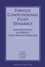 Parallel Computational Fluid Dynamics '95 : Implementations and Results Using Parallel Computers