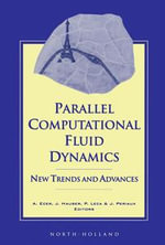Parallel Computational Fluid Dynamics '93 : New Trends and Advances