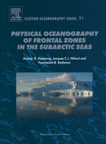 Physical Oceanography of the Frontal Zones in Sub-Arctic  Seas - A.G. Kostianoy
