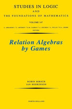 Relation Algebras by Games - R. Hirsch