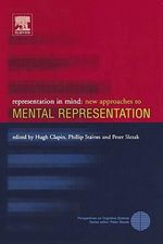 Representation in Mind : New Approaches to Mental Representation