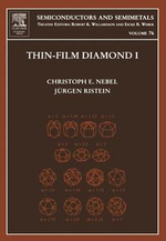 Thin-Film Diamond I : (part of the Semiconductors and Semimetals Series)