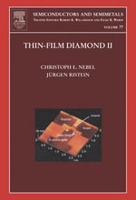 Thin-Film Diamond II : (part of the Semiconductors and Semimetals Series)