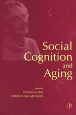 Social Cognition and Aging - Thomas M. Hess