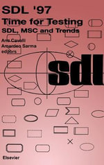 SDL '97 : Time for Testing: SDL, MSC and Trends