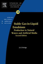 Stable Gas-in-Liquid Emulsions : Production in Natural Waters and Artificial Media - Joseph D'Arrigo