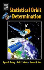 Statistical Orbit Determination - Byron Tapley