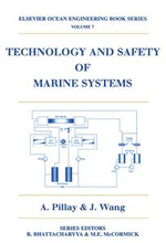 Technology and Safety of Marine Systems - J. Wang