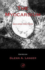 The Myocardium - Glenn A. Langer