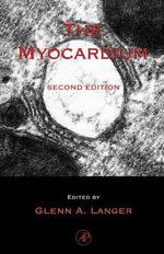The Myocardium - Glenn A. Langer